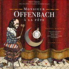 monsieur-offenbach-a-la-fete